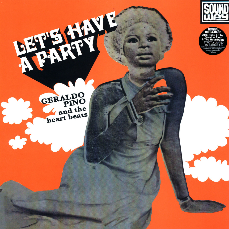 Geraldo Pino and the heart beats - Let's Have A Party (Soundway)