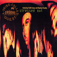 A Tribe Called Quest - Stressed Out