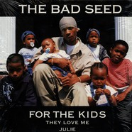 Bad Seed, The - For The Kids