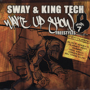 Sway & King Tech - Wake up show Freestyles Volume 7