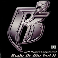 Ruff Ryders - Ryde or die vol. 2