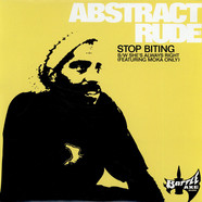 Abstract Rude - Stop Biting