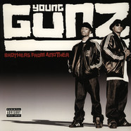 Young Gunz - Brothers from another