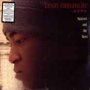 Cesar Comanche - Squirrel And The Aces