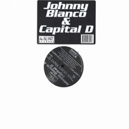 Johnny Blanco & Capital D - You Don't Want It
