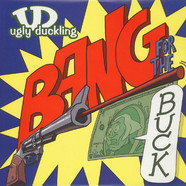 Ugly Duckling - Bang for the buck