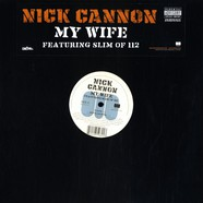 Nick Cannon - My wife feat. Slim of 112