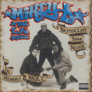 Mikey D & The L.A. Posse - Better late than never
