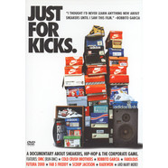 Just For Kicks - A documentary about sneakers, hip-hop & the corporate game