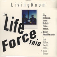 Life Force Trio, The - Living Room