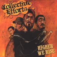 Collective Efforts - Higher We Rise