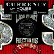 Currency - My house feat. Lil Wayne