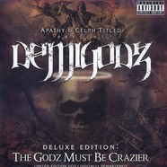 Demigodz - The godz must be crazier - deluxe edition