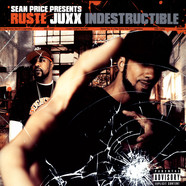 Ruste Juxx - Indestructible