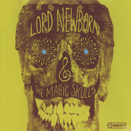 Lord Newborn & The Magic Skulls (Money Mark, Shawn Lee & Tommy Guerrero) - Lord Newborn & The Magic Skulls
