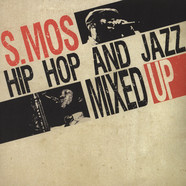 S.Mos - Hip Hop And Jazz Mixed Up Volume 1
