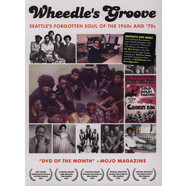 Wheedle's Groove - Seattle's Forgotten Soul Of The 1960s and '70s