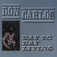 Don Carlos - Day To Day Living