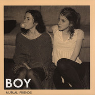 Boy - Mutual Friends Limited Coloured Vinyl Edition