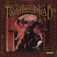 And You Will Know Us By The Trail Of Dead - And You Will Know Us By The Trail Of Dead