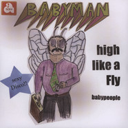 Babyman - High Like A Fly