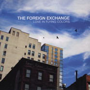 Foreign Exchange - Love In Flying Colors Colored Vinyl Deluxe Edition