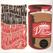 Electric Peanut Butter, The - Trans-Atlantic Psych Classics Volume 2