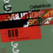 Cultural Roots - Revolutionary Sounds - In Dub