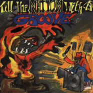 V.A. - Kill The Nation With A Groove