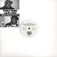 Pauly Yams And DJ Jazz - When I Blow UP '94 EP