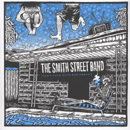 Smith Street Band, The - Don't Fuck With Our Dreams