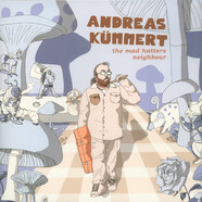 Andreas Kümmert - The Mad Hatters Neighbour