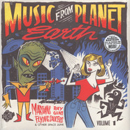 V.A. - Music From Planet Earth Volume 1 - Martians, Rayguns, Flying Saucers & Other Space Junk