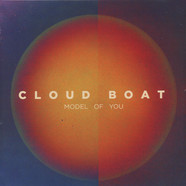 Cloud Boat - Model Of You