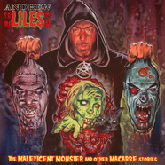 Andrew Liles - The Maleficent Monster And Other Macabre Stories