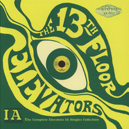 13th Floor Elevators, The - Complete 1A Singles Collection