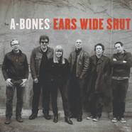 A-Bones - Ears Wide Shut
