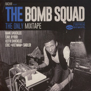 Bachir - The Bomb Squad - The Only Mixtape
