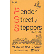 Pender Street Steppers - Life In The Zone