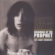 Patti Smith - Dreaming Of The Prophet