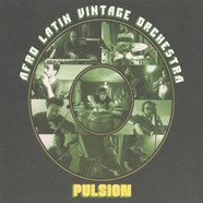 Afro Latin Vintage Orchestra - Pulsion