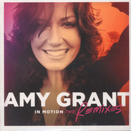 Amy Grant - In Motion: The Remixes