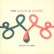 Color And Sound, The - Peace Of Mind