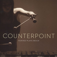 Kuniko Plays Reich - Counterpoint
