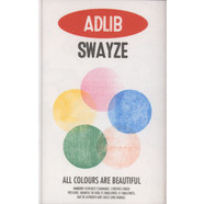 Adlib Swayze - All Colours Are Beautiful