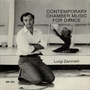 Luigi Zaninelli - Contemporary Chamber Music For Dance