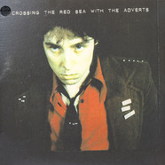 Adverts, The - Crossing The Red Sea With The Adverts