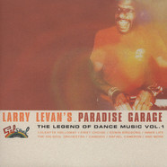 V.A. - Larry Levan's Paradise Garage: The Legend Of Dance Music Volume 1