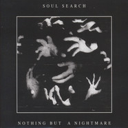 Soul Search - Nothing But A Nightmare