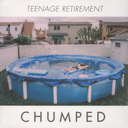 Chumped - Teenage Retirement